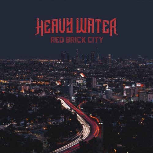 Heavy Water -Red Brick City