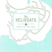 Heligoats - Back To The Lake