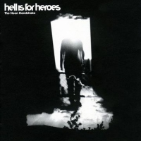 Hell Is For Heroes - Neon Handshake
