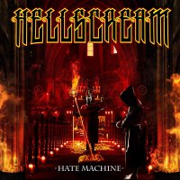 Hellscream -Hate Machine