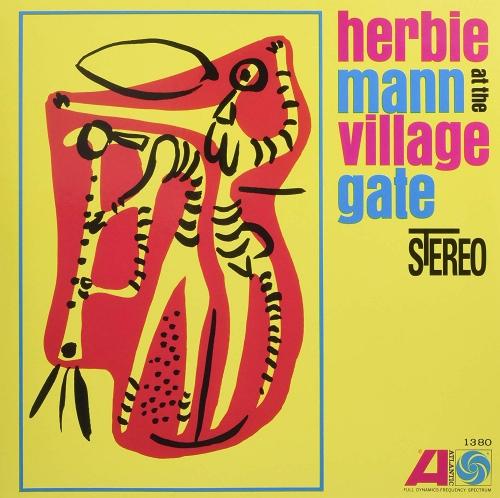 Herbie Mann - Herbie Mann At The Village Gate