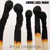 Here Lies Man -Ritual Divination
