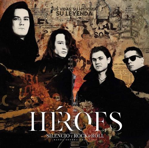 Heroes Del Silencio -Heroes: Silencio Y Rock & Roll