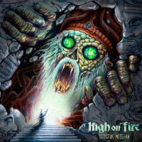 High On Fire - Electric Messiah Picture