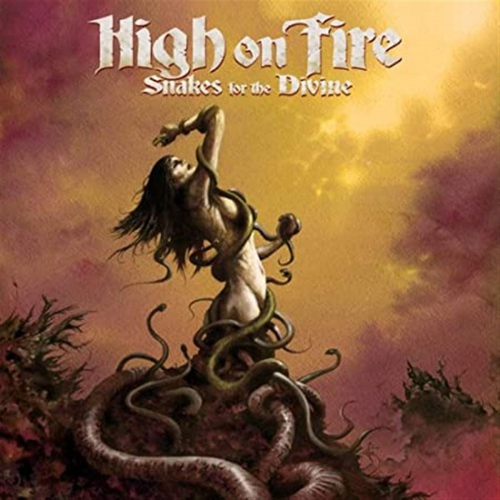 High On Fire -Snakes For The Divine