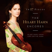 Hilary Hahn -In 27 Pieces - The Hilary Hahn Encores