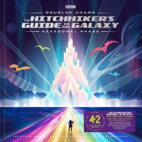 Hitchhikers Guide To The Galaxy: Hexagonal Phase -Hitchhikers Guide To The Galaxy: Hexagonal Phase (Soundtrack)