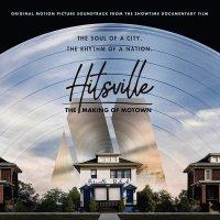 Hitsville - Hitsville: The Making Of Motown