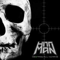 Hittman -Destroy All Humans