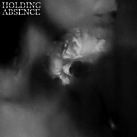 Holding Absence - Holding Absence