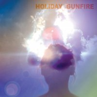 Holiday Gunfire -Holiday Gunfire