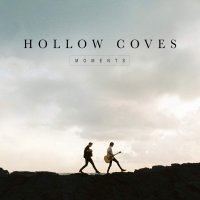 Hollow Coves -Moments