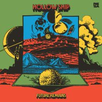 Hollow Ship - Future Remains