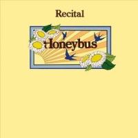 Honeybus -Recital