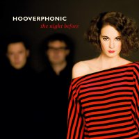 Hooverphonic -The Night Before