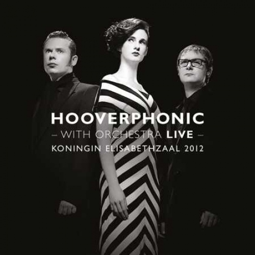 Hooverphonic -With Orchestra Live