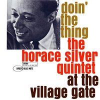 Horace Silver - Doin' The Thing