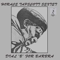 Horace Tapscott - Dial 'B' For Barbra