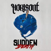 Horisont -Sudden Death