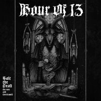 Hour Of 13 - Salt The Dead: The Rare And Unreleased