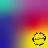 House Gospel Choir -Re//Choired