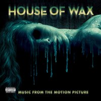 House Of Wax Soundtrack - House Of Wax Soundtrack