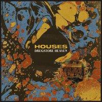 Houses - Drugstore Heaven