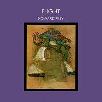 Howard Riley -Flight