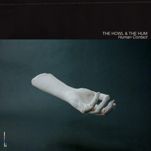 Howl  &  The Hum - Human Contact