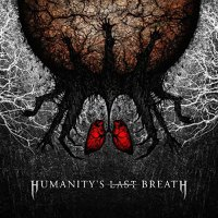 Humanity's Last Breath - Humanity's Last Breath
