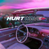 Hurtwave - Night Therapy I