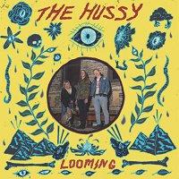 Hussy - Looming