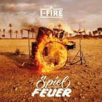 I-Fire - Spiel Mit Dem Feuer