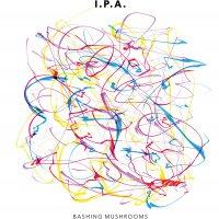 I.p.a. - Bashing Mushroom