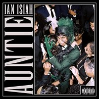 Ian Isiah - Auntie