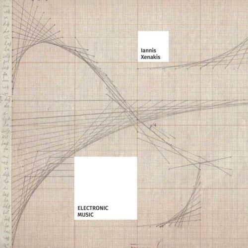 Iannis Xenakis - Electronic Music