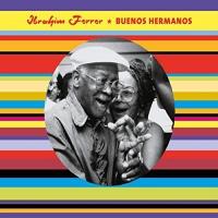Ibrahim Ferrer -Buenos Hermanos