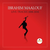 Ibrahim Maalouf -Live Tracks 2006 H41/ 2016