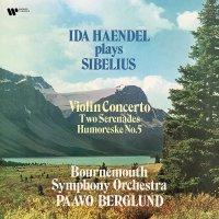 Ida Haendel - Sibelius: Violin Concerto, 2 Serenades