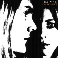 Ida Mae - Chasing Lights