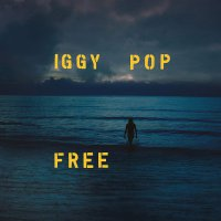 Iggy Pop -Free Deluxe