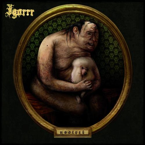 Igorrr - Nostril