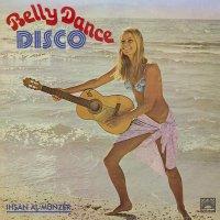 Ihsan Al-Munzer - Belly Dance Disco
