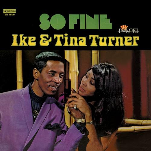 Ike  &  Tina Turner - So Fine