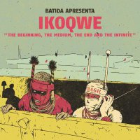 Ikoqwe -The Beginning, The Medium, The End And The Infinite