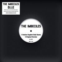 Imbeciles - D.i.e Remixes