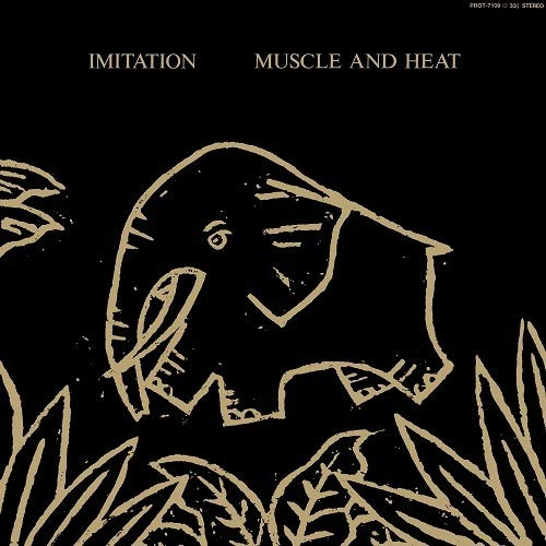 Imitation - Muscle And Heat