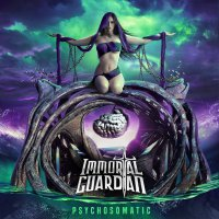 Immortal Guardian -Psychosomatic