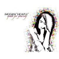 Imogen Heap -Speak For Yourself