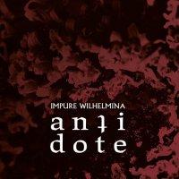 Impure Wilhelmina -Antidote